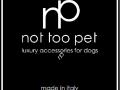 not too pet
